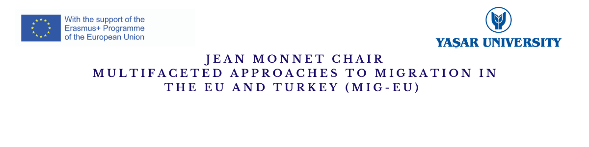 Multifaceted Approaches to Migration in the EU and Turkey (MIG-EU)
